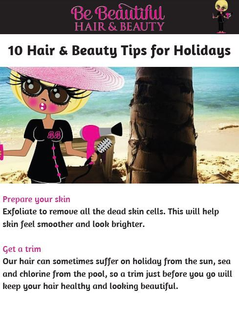 My 10 Hair & Beauty Tips for Holidays. You can download the full article here; http://bebeautifulhairandbeauty.co.uk/tips-tricks/