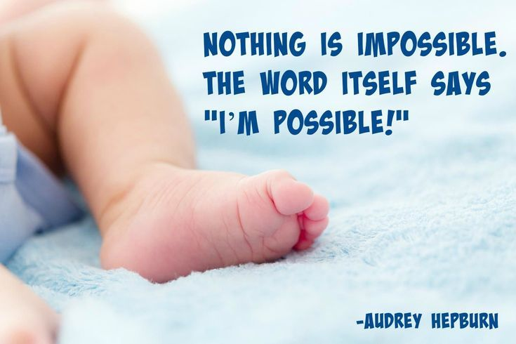 20 Beautiful and Inspiring Preemie Quotes: Possibilities
