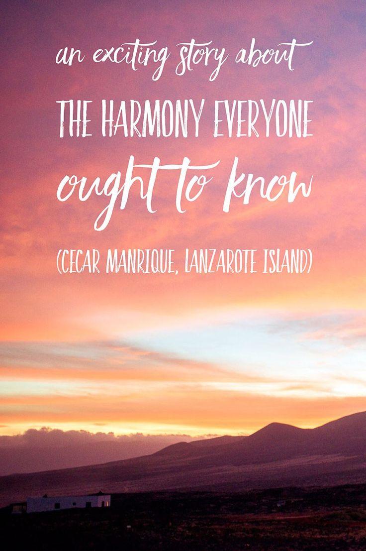 Cesar Manrique - harmony of Lanzarote island