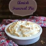 Amish Funeral Pie