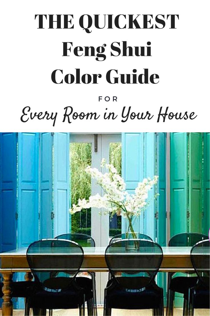Easily Find The Best Room Colors For Good Feng Shui Good