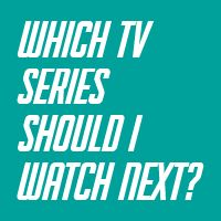 """Which TV Series Should I Watch Next? - Nice tool which suggests a series based on the selected """"favourite"""" ones"""