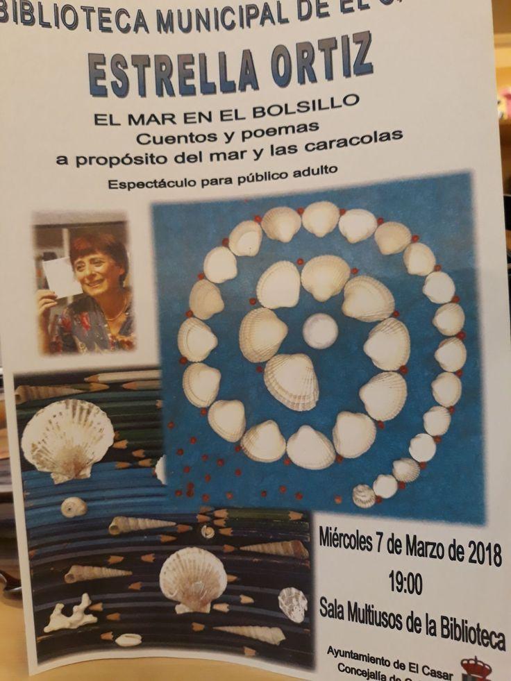 Sala Multiusos de la Biblioteca de El Casar. Cuentos y poemas a propósito del mar y las caracolas. Miércoles, 7 de marzo, 19:00 Horas...