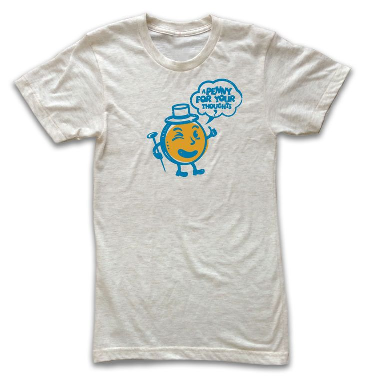 Penny for your Thoughts T-Shirt – Lucky Penny Company