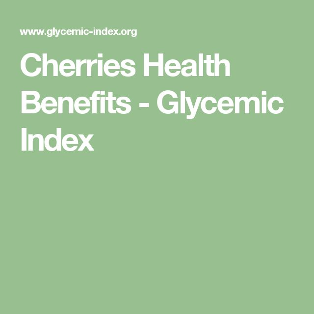 Cherries Health Benefits - Glycemic Index