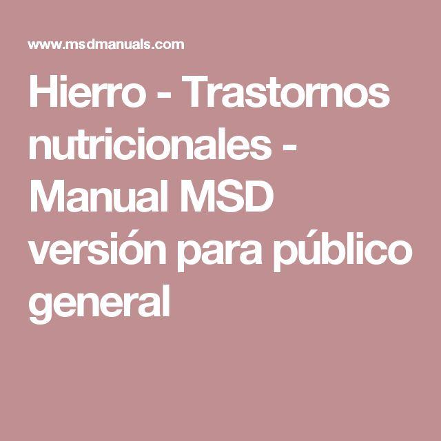 Hierro - Trastornos nutricionales - Manual MSD versión para público general