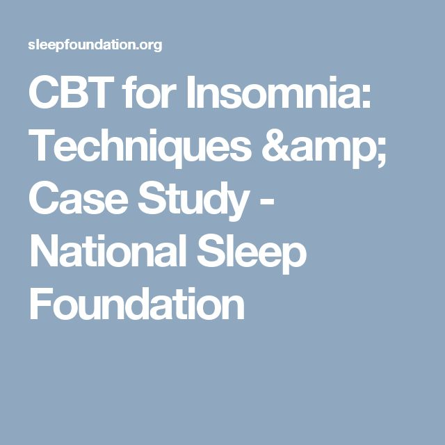 best cbt for insomnia ideas types of mental  cbt for insomnia techniques case study national sleep foundation