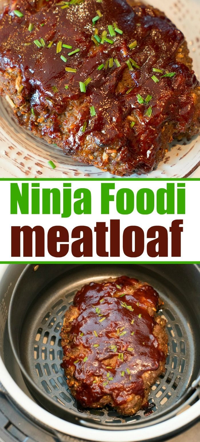 Ninja Foodi Meatloaf Is The Bomb Juicy In The Center With A Crispy Barbecue Sauce On The Outside All Cooked Air Fryer Recipes Healthy Recipes Foodie Recipes