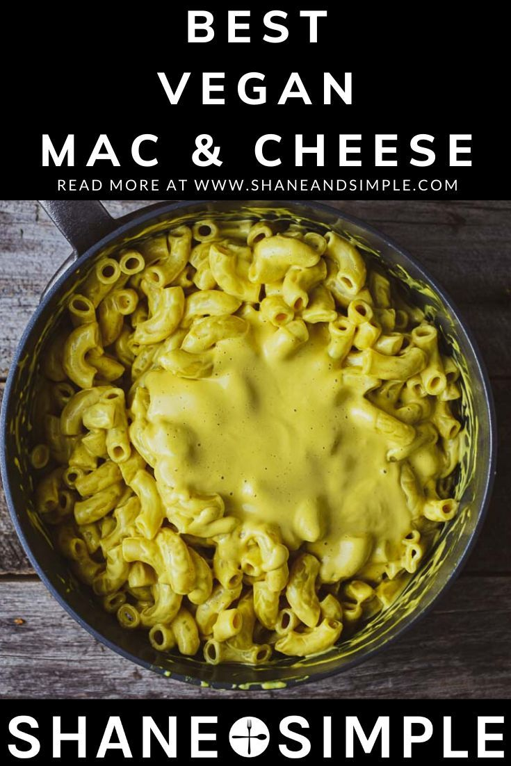 The Best Vegan Mac And Cheese Shane Simple In 2020 Vegan Mac And Cheese Mac And Cheese Whole Food Recipes