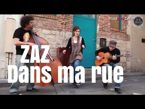 "ZAZ - ""Dans ma rue"" acoustique (Edith Piaf cover) - YouTube"