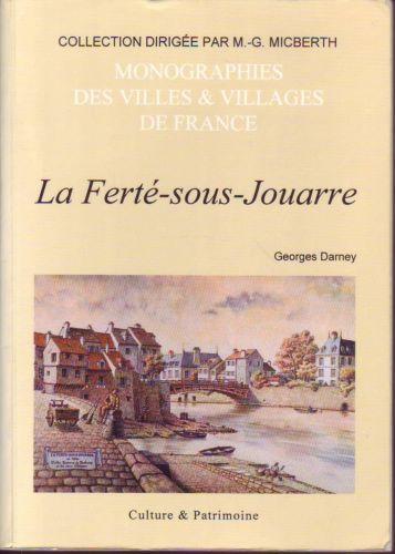Seine-et-Marne / Ile-de-France : La Ferté-Sous-Jouarre - Georges Darney