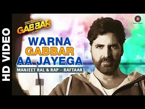 Latest Bollywood Lyrics: Warna Gabbar Aa Jayega Lyrics - Manj Musik, Raftaar