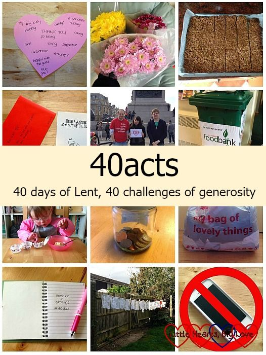 40 acts: 40 days of Lent, 40 challenges of generosity - Little Hearts, Big Love