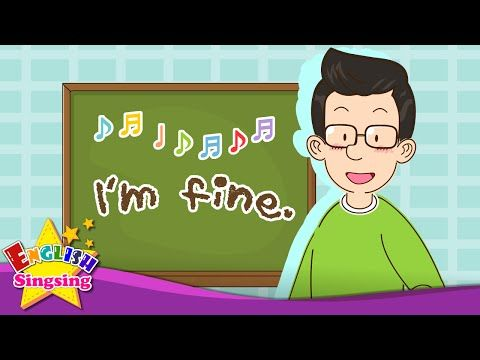 How are you? - I'm fine. - English song for Kids - Let's sing - Sing Along - YouTube