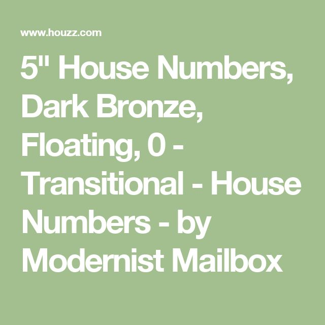 "5"" House Numbers, Dark Bronze, Floating, 0 - Transitional - House Numbers - by Modernist Mailbox"