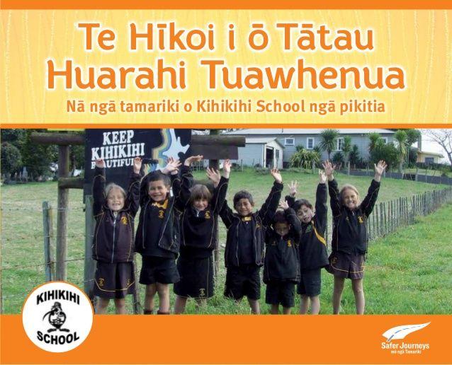 Te Hīkoi i ō Tātau Huarahi Tuawhenua Nā ngā tamariki o Kihikihi School ngā pikitia