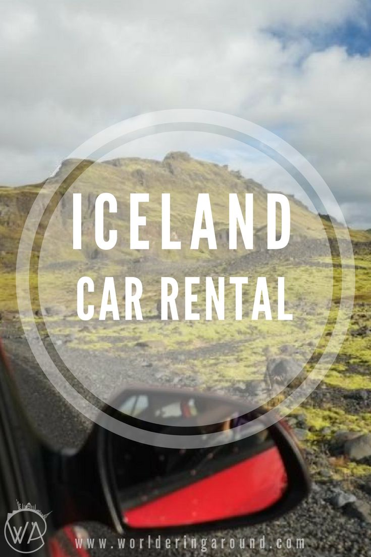 How to rent the car in Iceland? Tips and tricks for the seamless and cheap car rental!