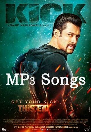 KICK 2014 HINDI MP3 FREE DOWNLOAD - All Downloads For You