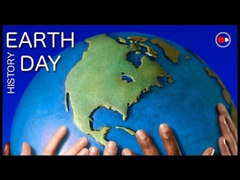 The Complete History of Earth Day - How it All Started