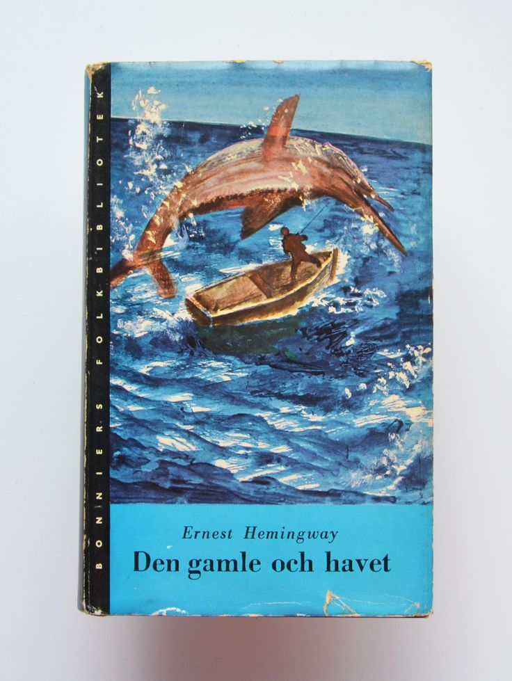 Den Gamle Och Havet by Ernest Hemingway ; Translated Into Swedish by Marten Edlund
