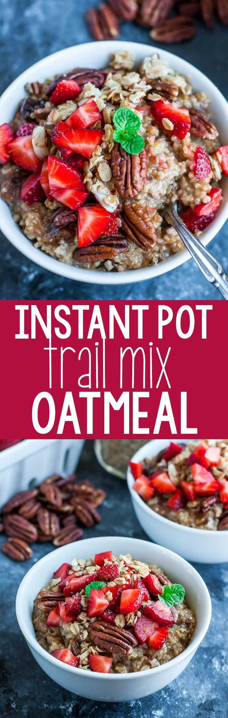 This tasty Instant Pot Strawberry Trail Mix Oatmeal is naturally sweetened and swirled with dried fruit and nuts for a healthy + speedy breakfast that's a breeze to make!