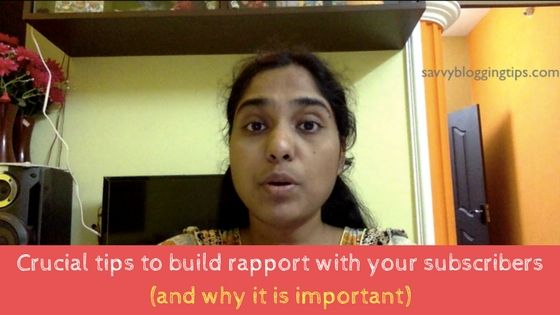 So how do you build that rapport with your list subscribers? I share 4+1 tips in this video. Watch the video and let me know your thoughts in the comments below!