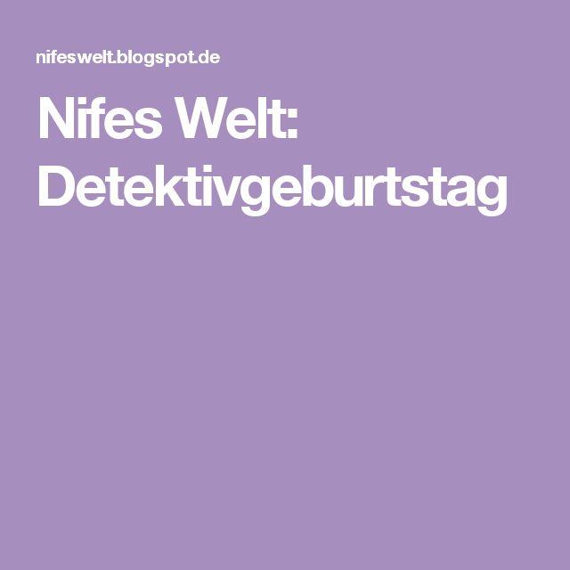Nifes Welt: Detektivgeburtstag