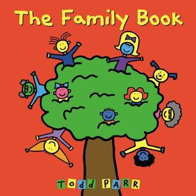 The Family Book, Todd Parr - Shop Online for Books in Australia
