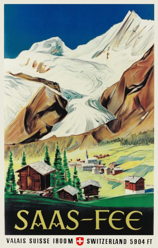 1947 The village and the valley of Saas-Fee, one of the famous skiing resort of Switzerland, in the canton of Wallis. Swiss vintage travel poster