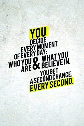 It's up to you: Decide, Remember This, Motivation Quotes, Second Chance, Truths, Dr. Who, Keep Moving Forward, Inspiration Quotes, Love Quotes