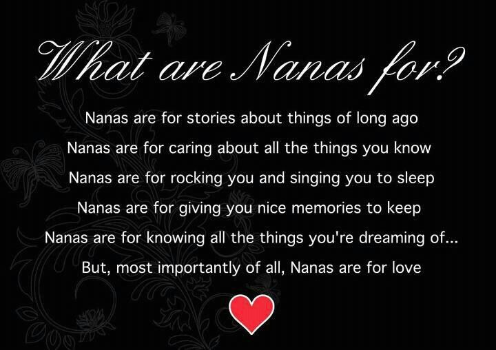 What are Nana's for?