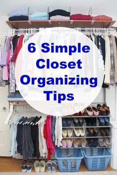 Simple and easy-to-do closet organizing tips