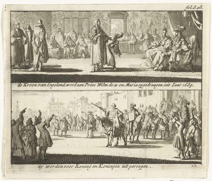 Jan Luyken   Willem en Maria uitgeroepen tot koning en koningin van Engeland, 1689, Jan Luyken, 1689   Blad met twee voorstellingen. Boven wordt de Engelse kroon aangeboden aan Willem III en Maria, 23 februari 1689. Onder de bekendmaking op straat aan het volk door een stadsomroeper dat prins Willem III en prinses Maria Stuart tot koning en koningin van Engeland zijn uitgeroepen, 23 februari 1689. Gemerkt rechtsboven: fol. 828.