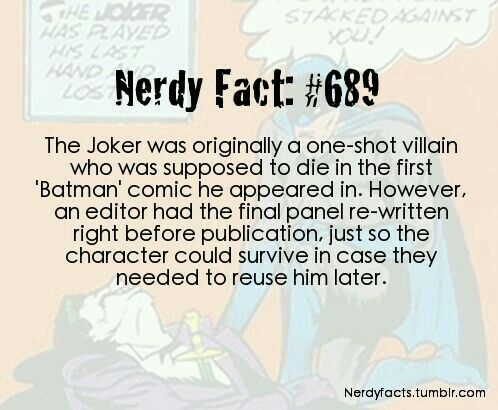 One of the most famous villains was just supposed to be a one shot.