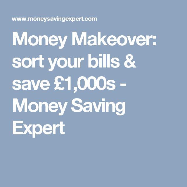 Money Makeover: sort your bills & save £1,000s - Money Saving Expert