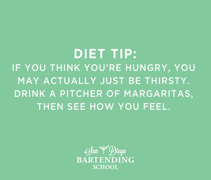 Diet Tip Funny: Drink a pitcher of margaritas, then see how you feel. #funnyquotes