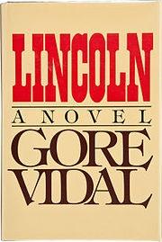 Lincoln – Gore Vidal: Mansions Hudson, Books Author, Book Book, Book Worth, Big History, Lincoln Novels, Book Pick, Novels Book, Hudson Rivers
