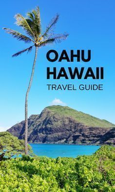 Oahu Hawaii activities guide vacation planning tips with things to