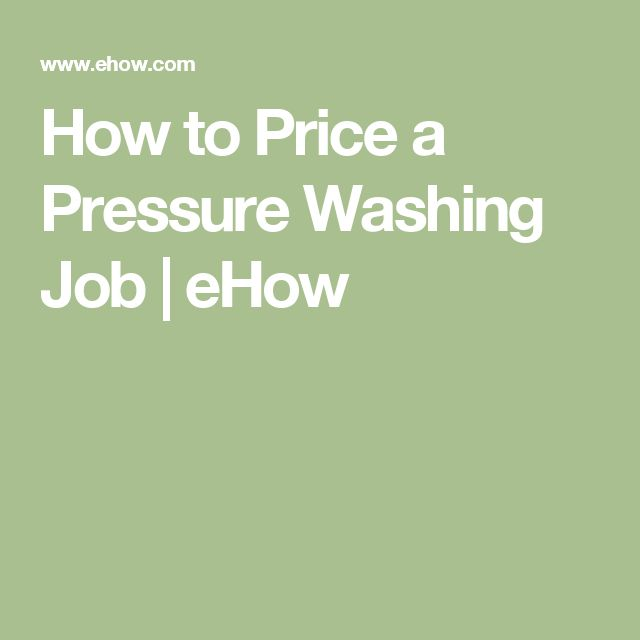 How to Price a Pressure Washing Job | eHow
