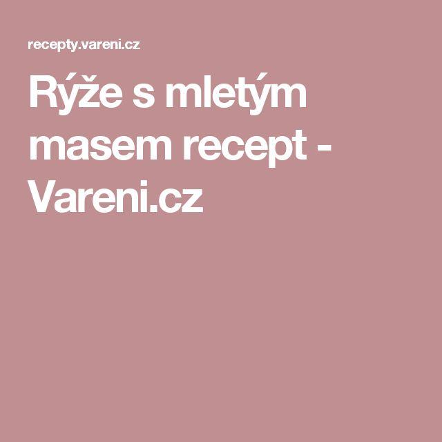 Rýže s mletým masem recept - Vareni.cz