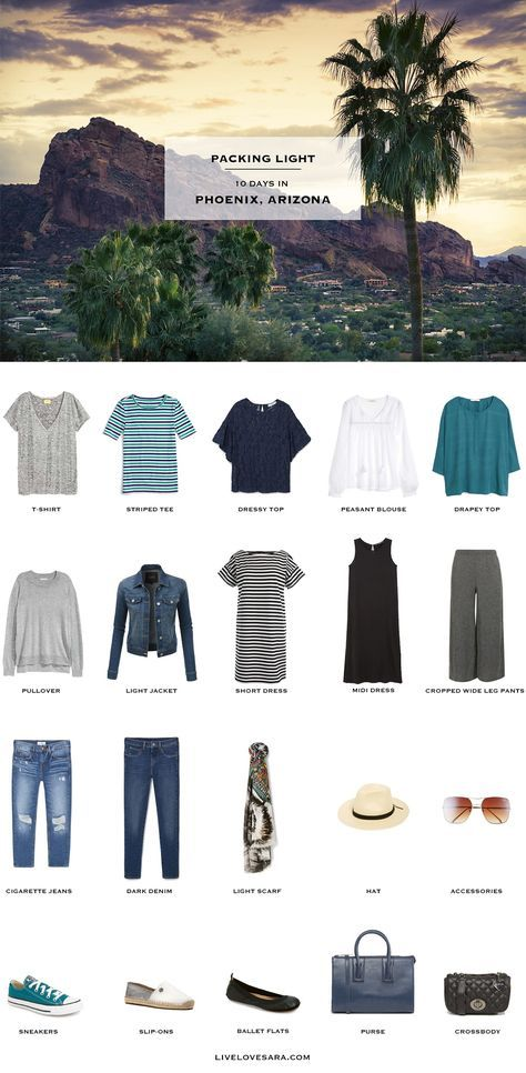 What To Pack For Phoenix, Arizona   Packing Light | Travel Tips | Pinterest  | Phoenix, March And Packing Light