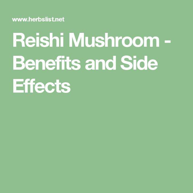 Reishi Mushroom - Benefits and Side Effects