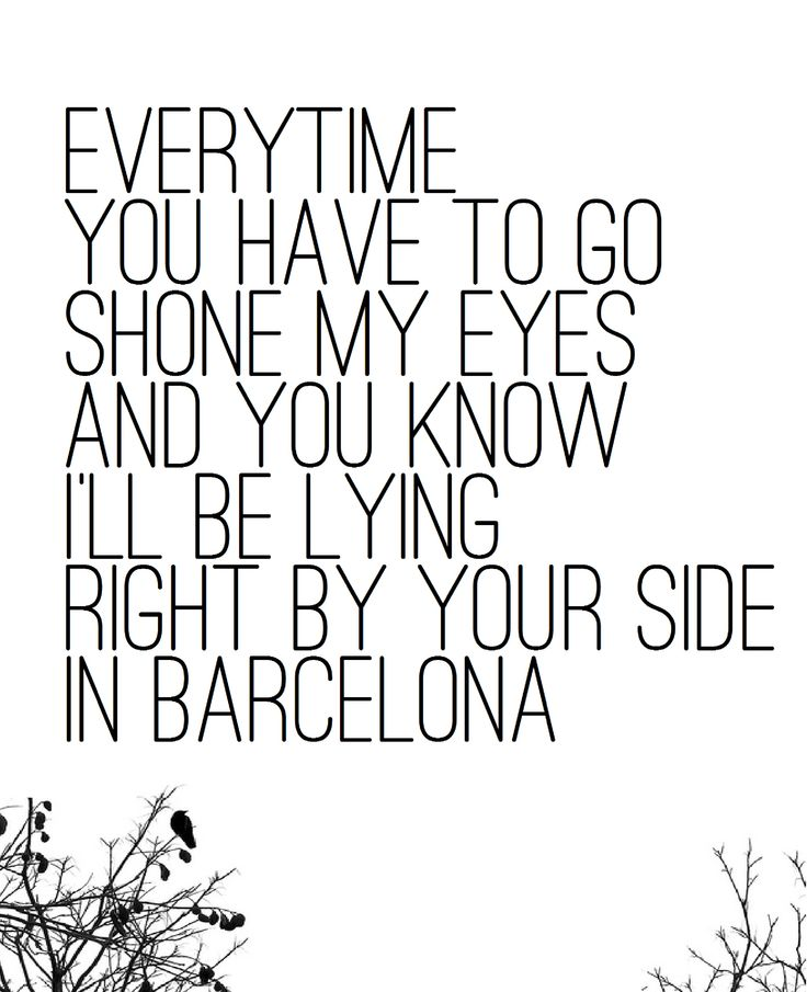 Barcelona by George Ezra. My absolute favorite song that has ever been on the face of the earth.