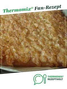 Cornflakes Butterkuchen Ursprunglich Von Tim Malzer Rezept Butterkuchen Thermomix Kuchen Thermomix