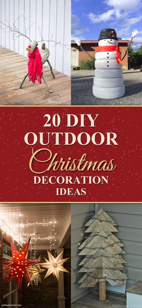 20 Creative DIY Outdoor Christmas Decoration Ideas christmas