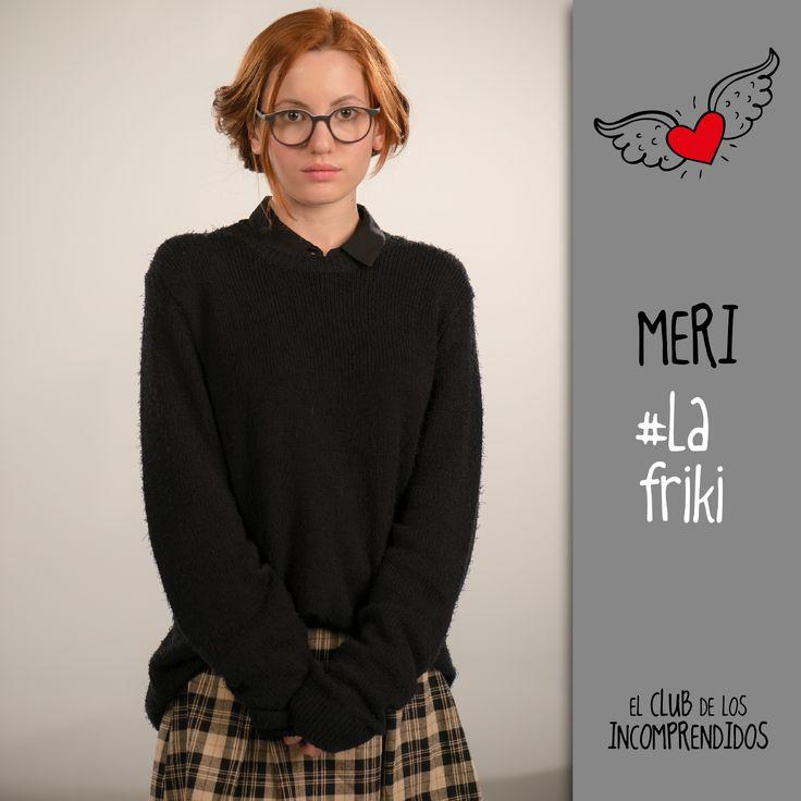 El club de los Incomprendidos#Meri#Friki#TengoUnSecreto:ElDiarioDeMeri *_*