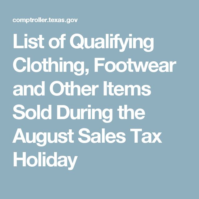 List of Qualifying Clothing, Footwear and Other Items Sold During the August Sales Tax Holiday