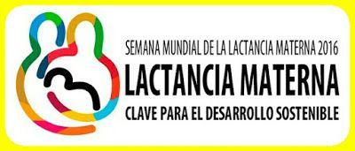 Semana Mundial de la Lactancia Materna, Lactancia materna, clave para el desarrollo sostenible #LactanciaMaterna #OMS #SemanaMundialDeLaLactanciaMaterna