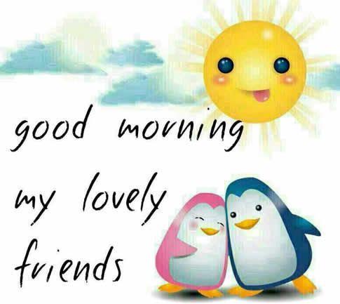 Good Morning My Lovely Friends good morning quotes good morning greetings good morning morning quotes morning good morning friend quotes