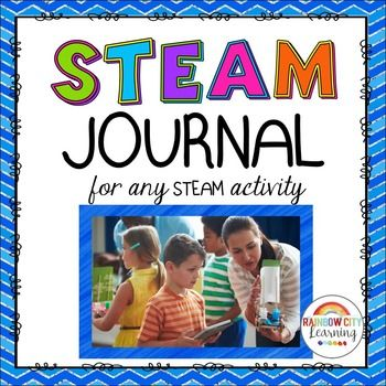 STEAM Journal for any STEAM challenge activity by Rainbow City Learning